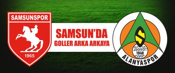 Samsunspor-Multigroup Alanyaspor maçı