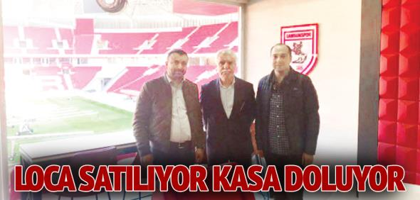 Samsunspor: LOCA SATILIYOR KASA DOLUYOR